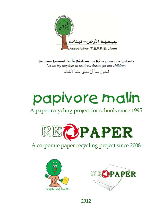 Papivore Malin - 2012 - Recycling Project 2012 - T.E.R.R.E.Liban - Ecolabel -